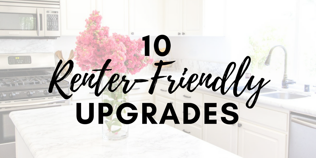 Renter-Friendly Upgrades