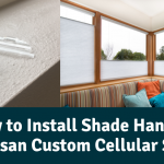How to Install Shade Handles on Artisan Custom Cellular Shades