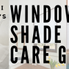 Redi Shade Care Guide