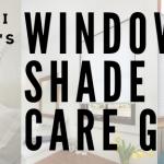 Redi Shade Care Guide