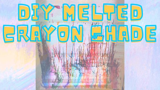 DIY Crayon Shade blog