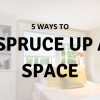 5 WAYS TO SPRUCE UP A SPACE BLOG BOARD